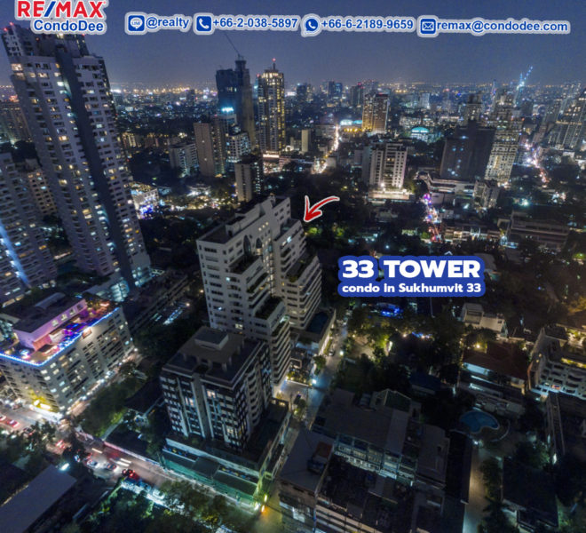 33 Tower - REMAX CondoDee