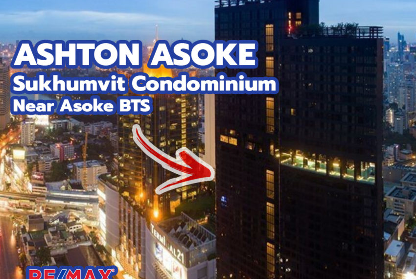 Ashton Asoke condominium - REMAX CondoDee