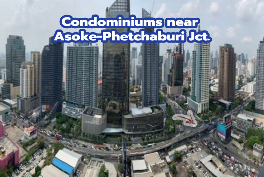 Condominiums near Asoke - Phetchaburi