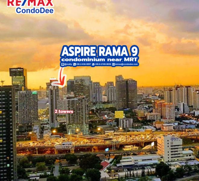 Aspire Rama 9 1 - REMAX CondoDee
