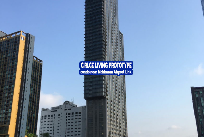 Circle Living Prototype by REMAX CondoDee