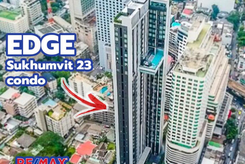 Edge Sukhumvit 23 condominium - REMAX CondoDee