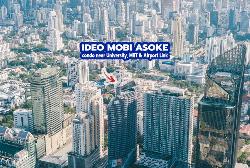 Ideo Mobi Asoke Condominium - REMAX CondoDee