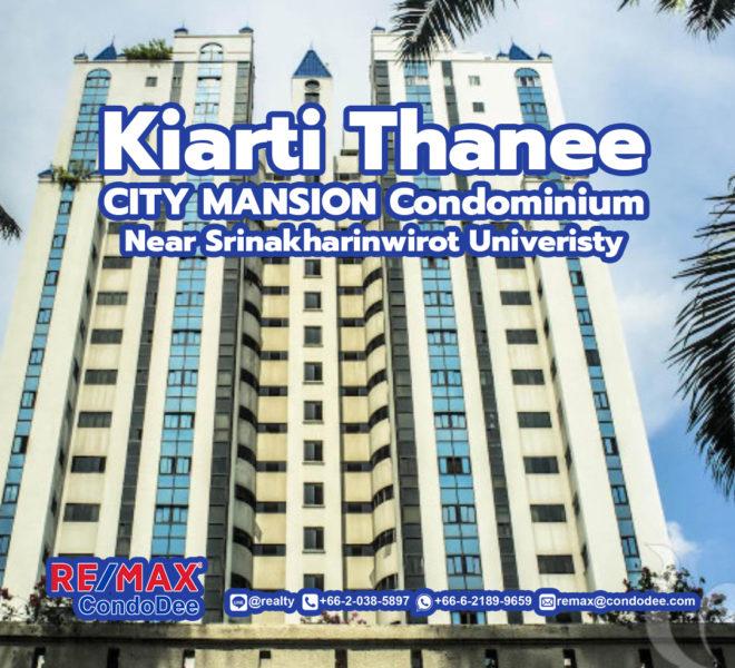 Kiarti Thanee City Mansion condominium near Srinakharinwirot University