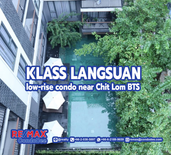 Klass Langsuan - Low Rise Condominium Near BTS Chit Lom