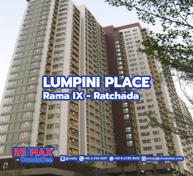 Lumpini Place Rama 9 - Ratchada condominium - REMAX CondoDee