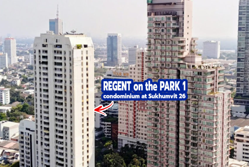 Regent on the Park 1 Sukhumvit 26 condo 1 - REMAX CondoDee
