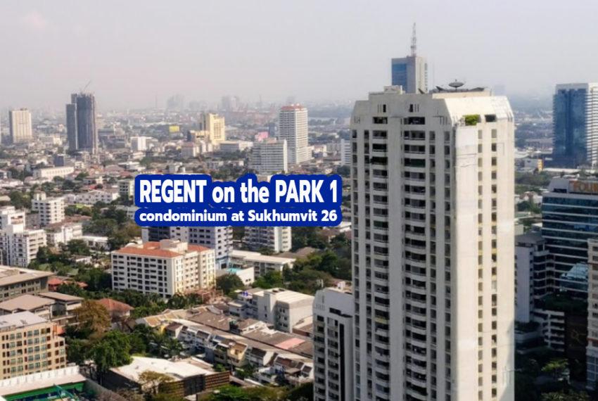 Regent on the Park 1 Sukhumvit 26 condo - REMAX CondoDee
