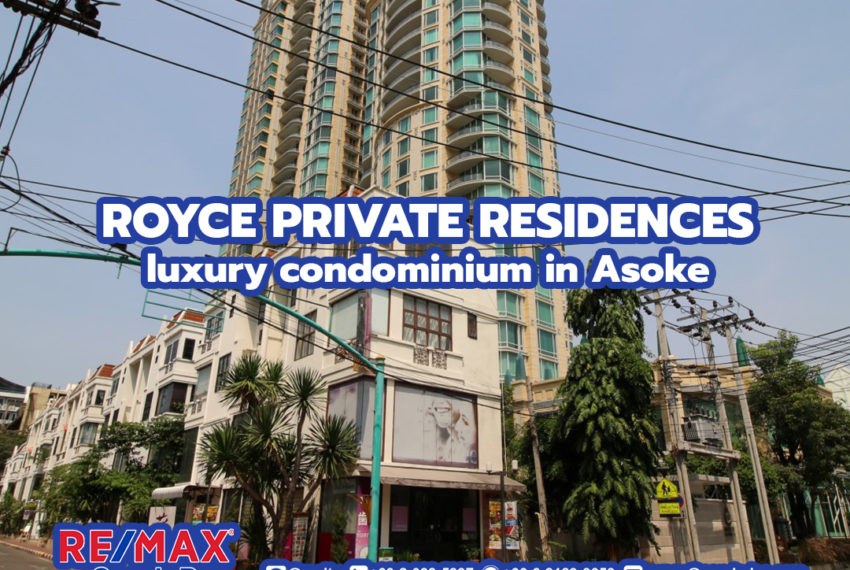 Royce Private Residences - REMAX CondoDee