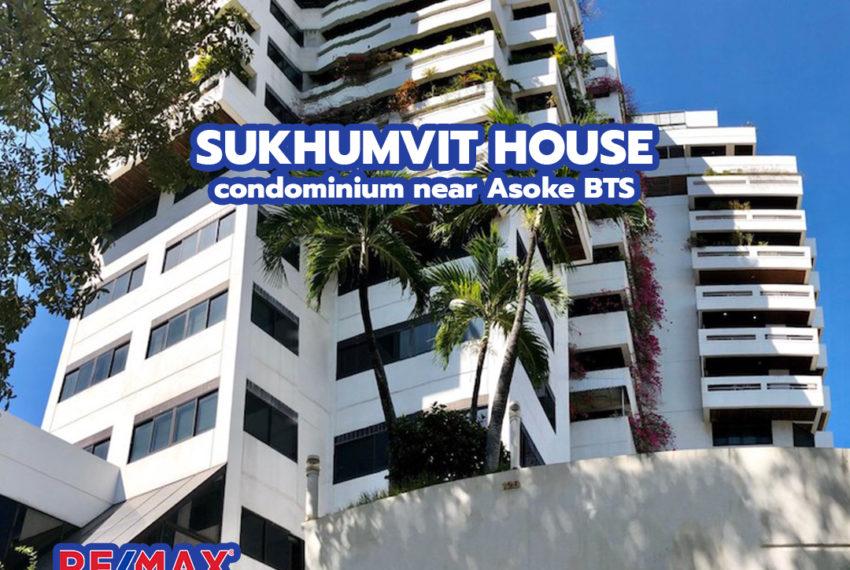 Sukhumvit House condominium near Asoke BTS - REMAX CondoDee