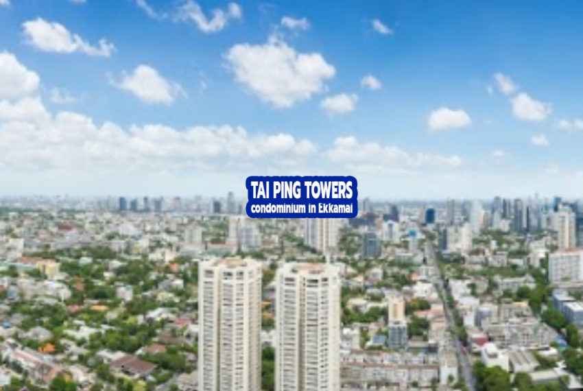 Tai Ping Towers condo 1 - REMAX CondoDee