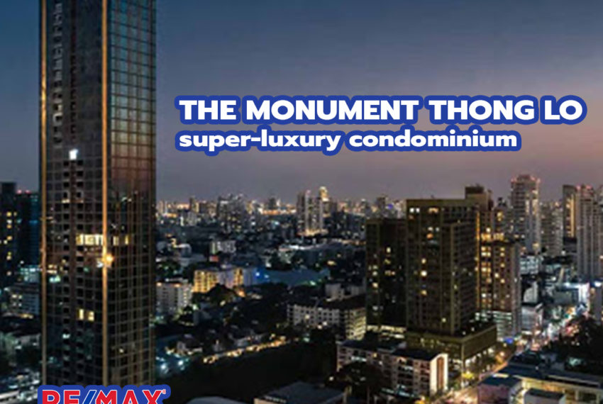 The Monumnet Thong Lo- REMAX CondoDee