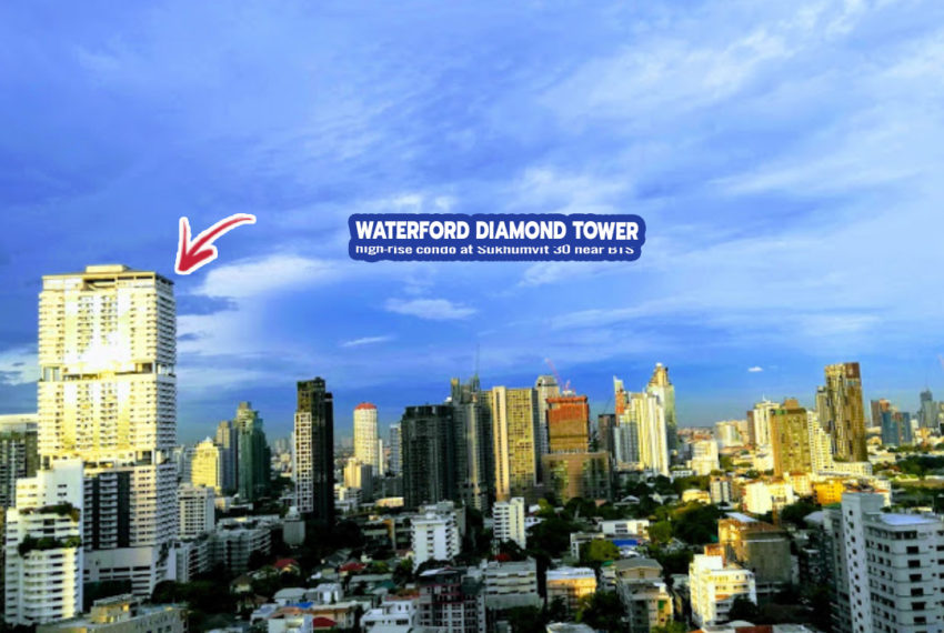 Waterford Diamond Tower 3 - REMAX CondoDee