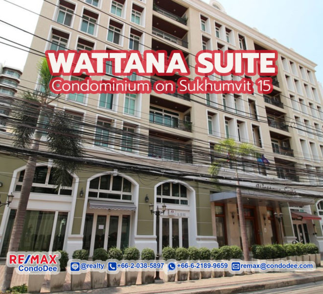 Wattana Suite Condominium on Sukhumvit 15