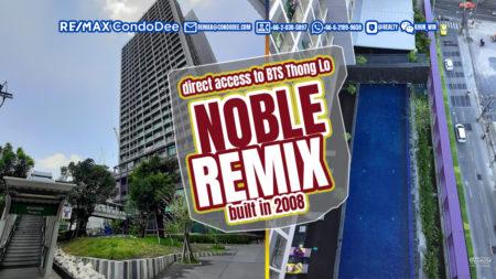 Noble Remix Bangkok Condominium With Direct Access To BTS Thonglor