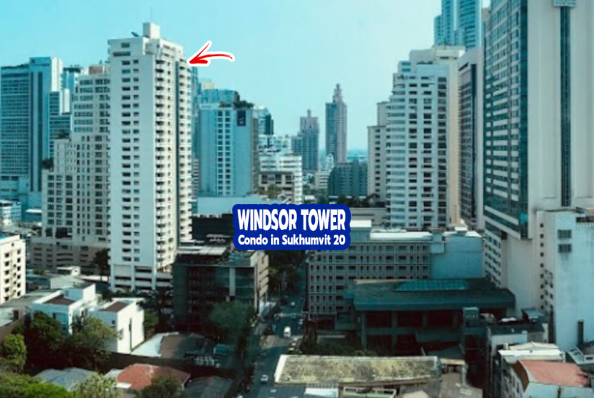 Windsor Tower SUkhumvit 20 1 - REMAX CondoDee