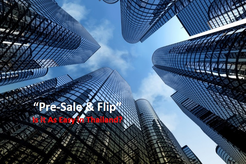 real estate investment pre-sale and flip Thailand